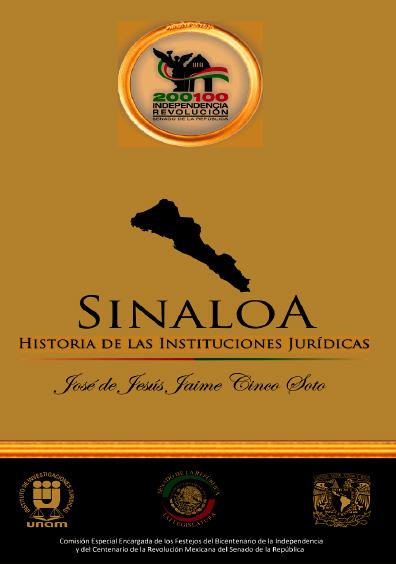 Sinaloa. Historia de las instituciones jurídicas