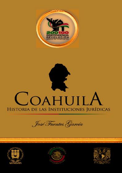 Coahuila. Historia de las instituciones jurídicas