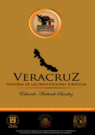 Veracruz, t. I, siglo XIX. Historia de las instituciones jurídicas