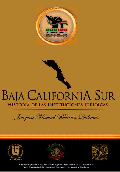 Baja California Sur. Historia de las instituciones jurídicas