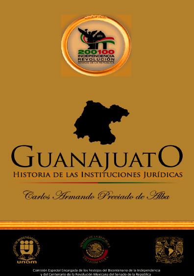 Guanajuato. Historia de las instituciones jurídicas