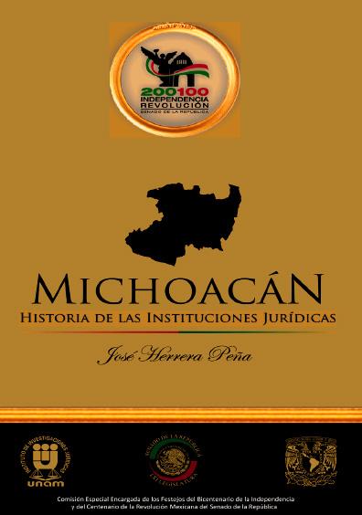 Michoacán. Historia de las instituciones jurídicas