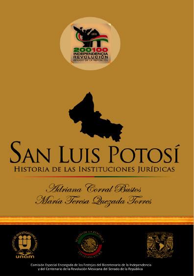 San Luis Potosí. Historia de las instituciones jurídicas, t. I, siglo XIX