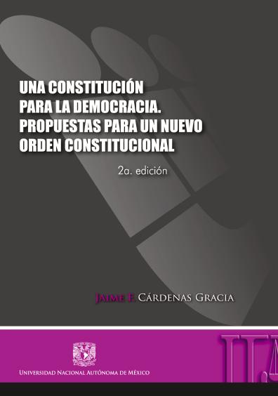 Una Constitución para la democracia, 2a. ed.
