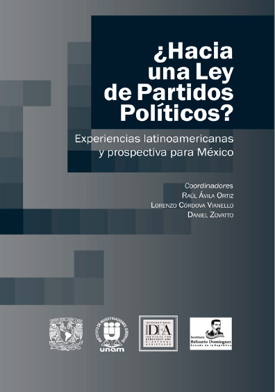 ¿Hacia una ley de partidos políticos? Experiencias latinoamericanas y prospectiva para México