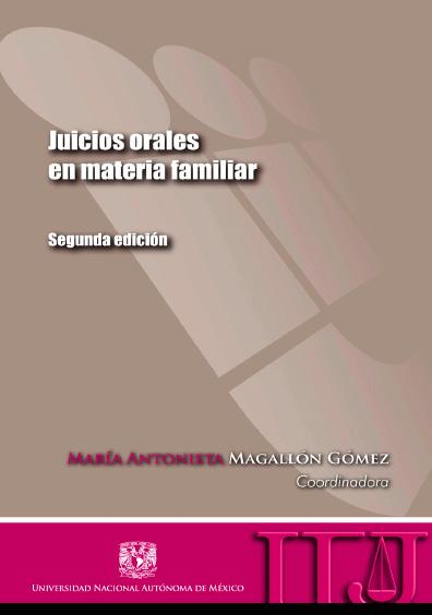 Juicios orales en materia familiar, 2a. ed.