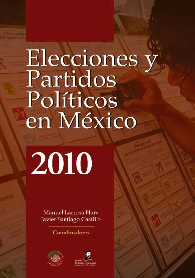 Elecciones y partidos políticos en México, 2010