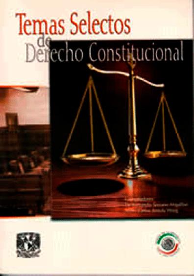 Temas selectos de derecho constitucional