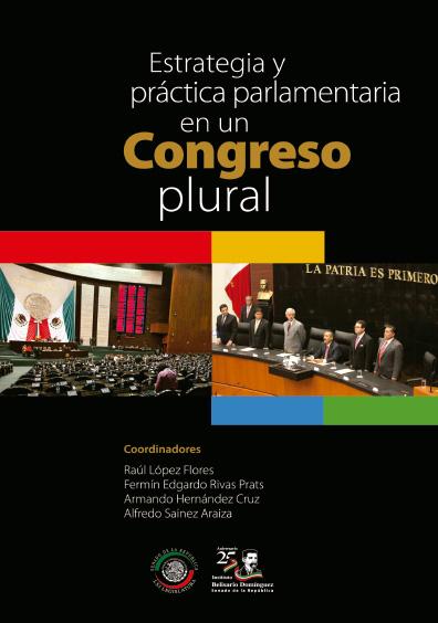 Estrategia y práctica parlamentaria en un Congreso plural
