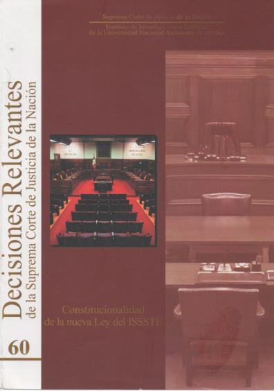 Decisiones relevantes de la Suprema Corte de Justicia de la Nación, núm. 60, Constitucionalidad de la nueva Ley del ISSSTE