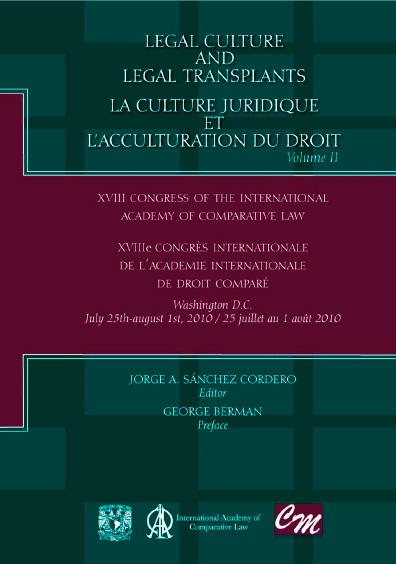 Legal Culture and Legal Transplants / La culture juridique et l acculturation du droit, volume II