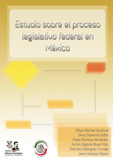 Estudio sobre el proceso legislativo federal en México