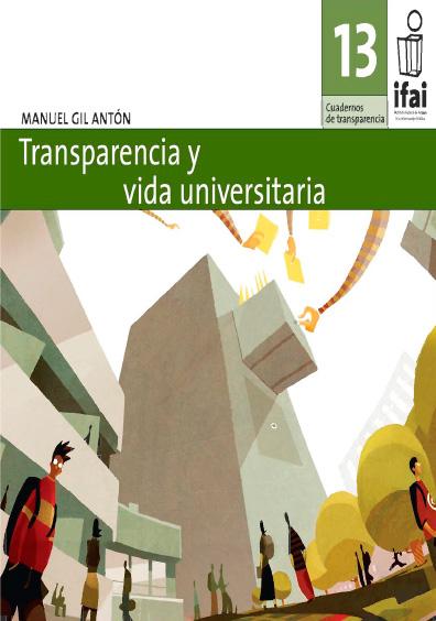 Cuadernos de Transparencia 13. Transparencia y vida universitaria
