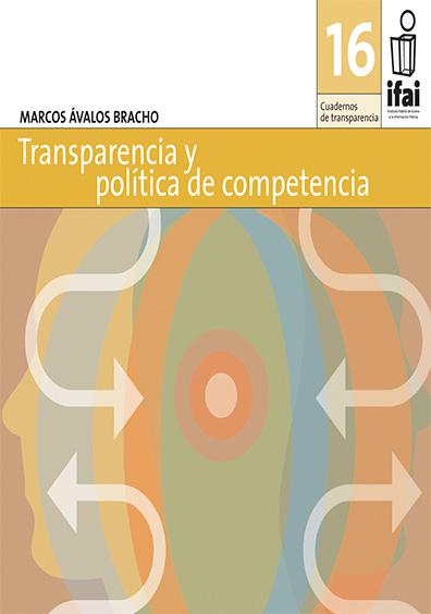 Cuadernos de Transparencia 16. Transparencia y política de competencia