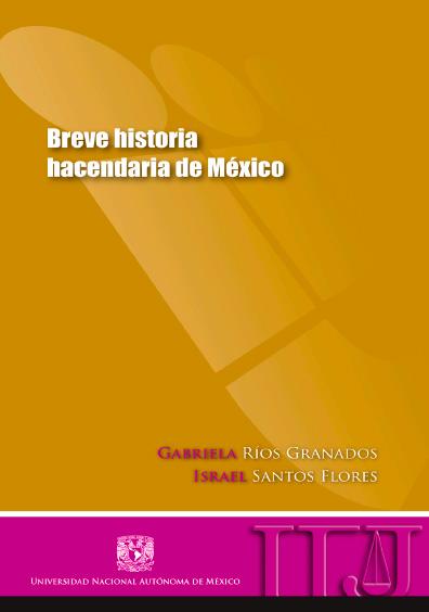 Breve historia hacendaria de México