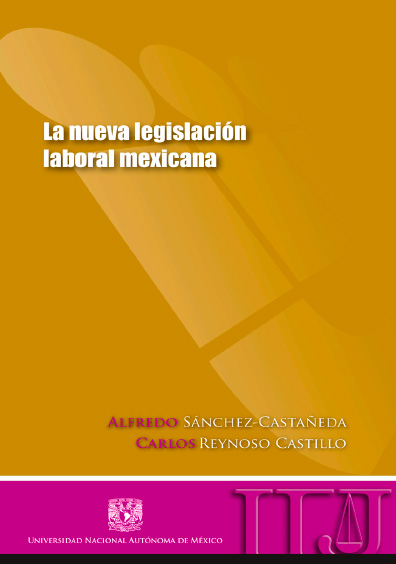 La nueva legislación laboral mexicana