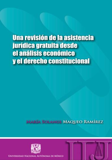Una revisión de la asistencia jurídica gratuita desde el análisis económico y el derecho constitucional