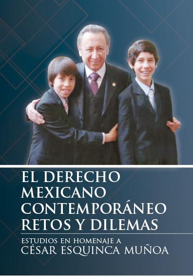 El derecho mexicano contemporáneo. Retos y dilemas