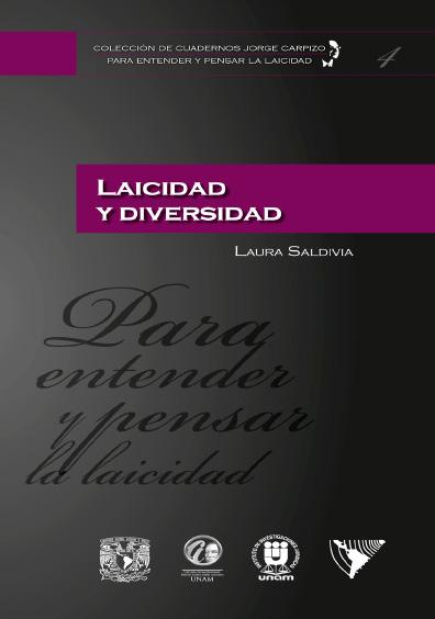Colección de Cuadernos Jorge Carpizo. Para entender y pensar la laicidad, núm. 4, Laicidad y diversidad
