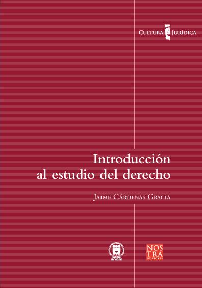 Introducción al estudio del derecho. Colección Cultura Jurídica