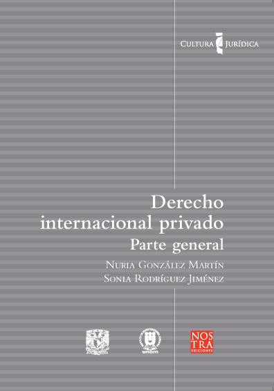 Derecho internacional privado. Parte general. Colección Cultura Jurídica