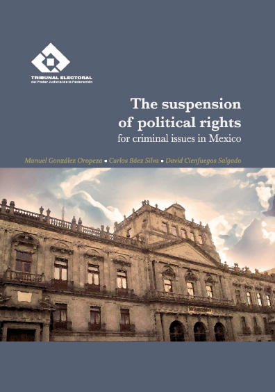 The suspension of political rights for criminal issues in Mexico