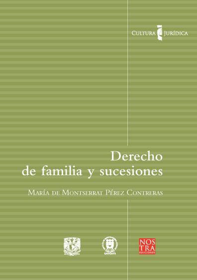 Derecho de familia y sucesiones. Colección Cultura Jurídica