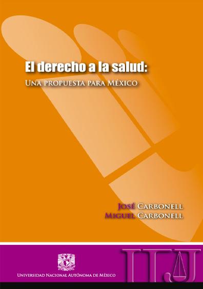 El derecho a la salud: una propuesta para México