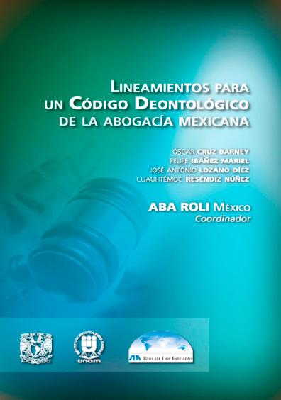 Lineamientos para un Código Deontológico de la Abogacía Mexicana