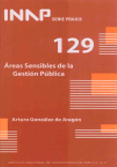 Praxis 129. Áreas sensibles de la gestión pública