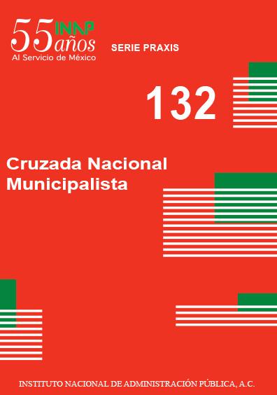 Praxis 132. Cruzada nacional municipalista