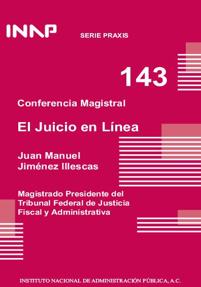 Praxis 143. Conferencia magistral. El juicio en línea