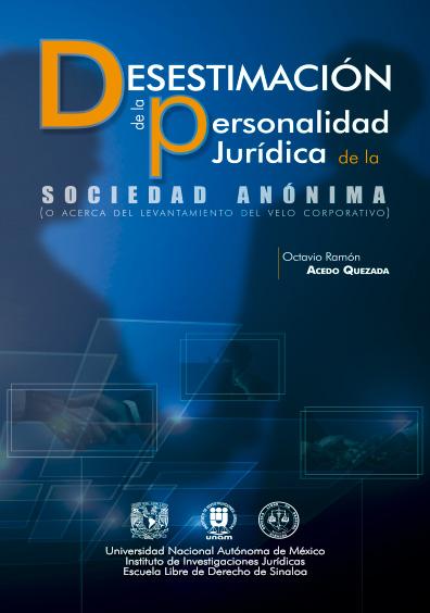 Desestimación de la personalidad jurídica de la sociedad anónima (o acerca del levantamiento del velo corporativo)
