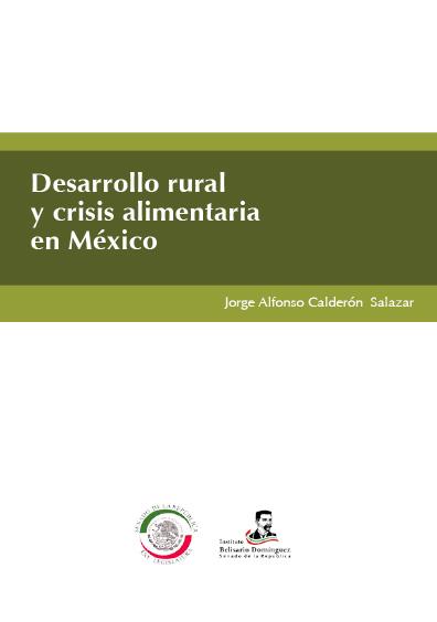 Desarrollo rural y crisis alimentaria en México