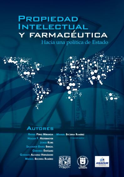Propiedad intelectual y farmacéutica. Hacia una política de Estado