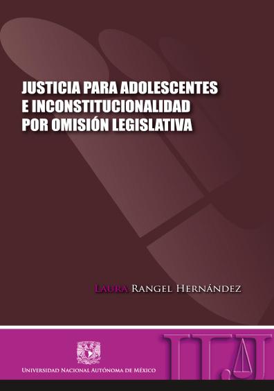 Justicia para adolescentes e inconstitucionalidad por omisión legislativa