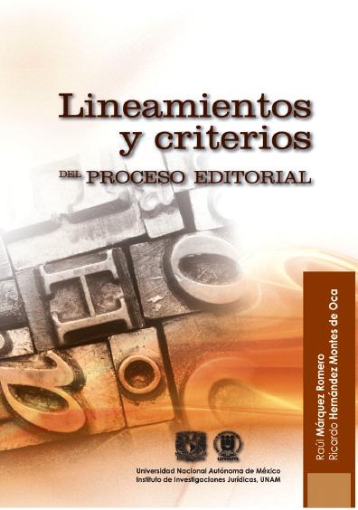 Lineamientos y criterios del proceso editorial, 2a. ed.