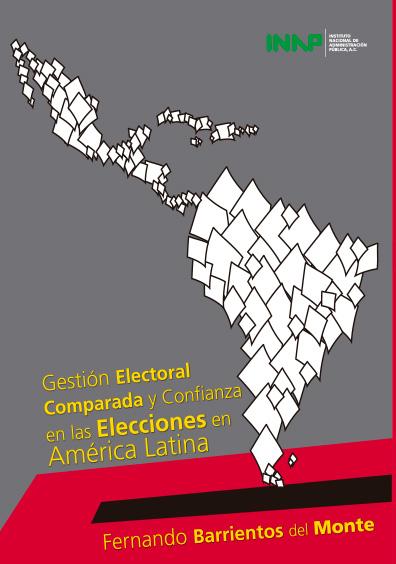 Gestión electoral comparada y confianza en las elecciones en América Latina