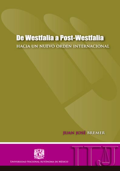 De Westfalia a post-Westfalia. Hacia un nuevo orden internacional