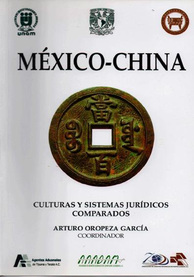México-China. Culturas y Sistemas Jurídicos Comparados