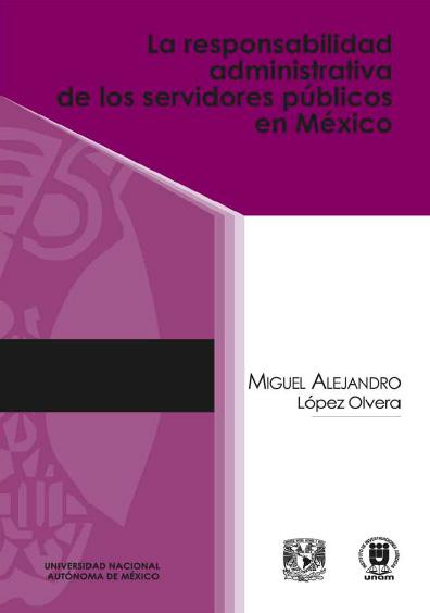 La responsabilidad administrativa de los servidores públicos en México