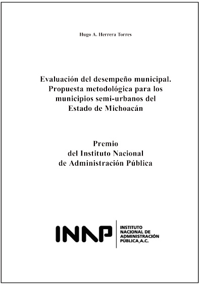 Evaluación del desempeño municipal. Propuesta metodológica para los municipios semi-urbanos del estado de Michoacán