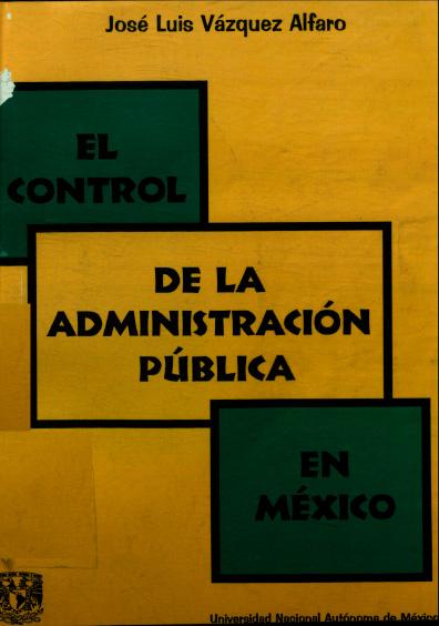 El control de la administración pública en México