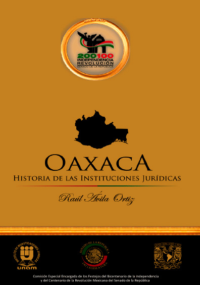 Oaxaca. Historia de las instituciones jurídicas