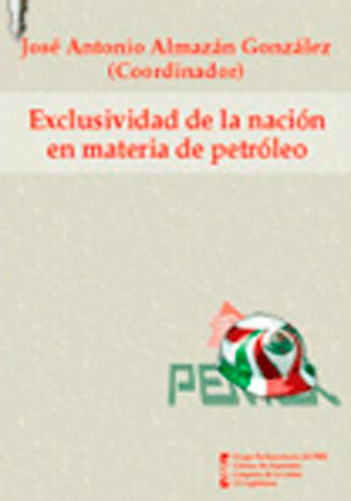 Exclusividad de la nación en materia de petróleo