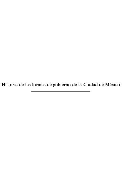 Historia de las formas de gobierno de la ciudad de México