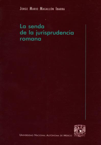 La senda de la jurisprudencia romana