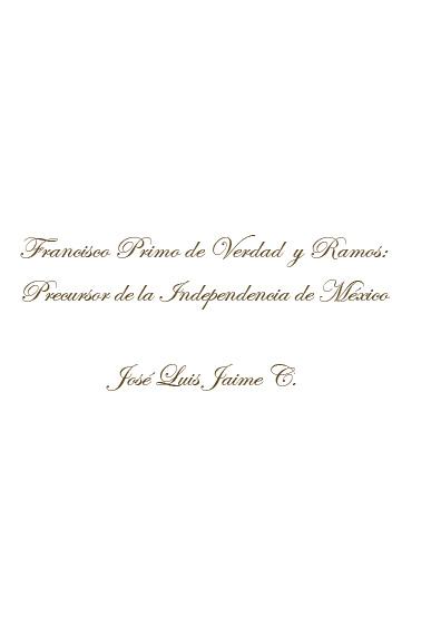 Francisco Primo de Verdad y Ramos: precursor de la Independencia de México
