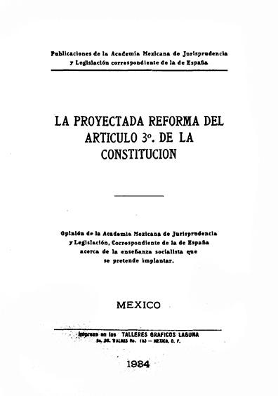 La proyectada reforma del artículo 3° de la Constitución. Colección Denegre-Vaught Peña