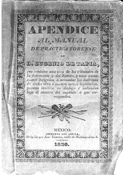 Apéndice al manual de práctica forense. Colección Jorge Denegre-Vaught Peña